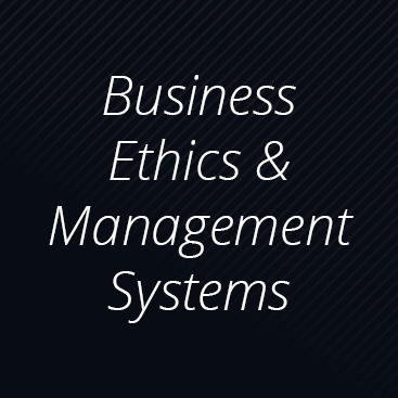 Business Ethics & Management Systems