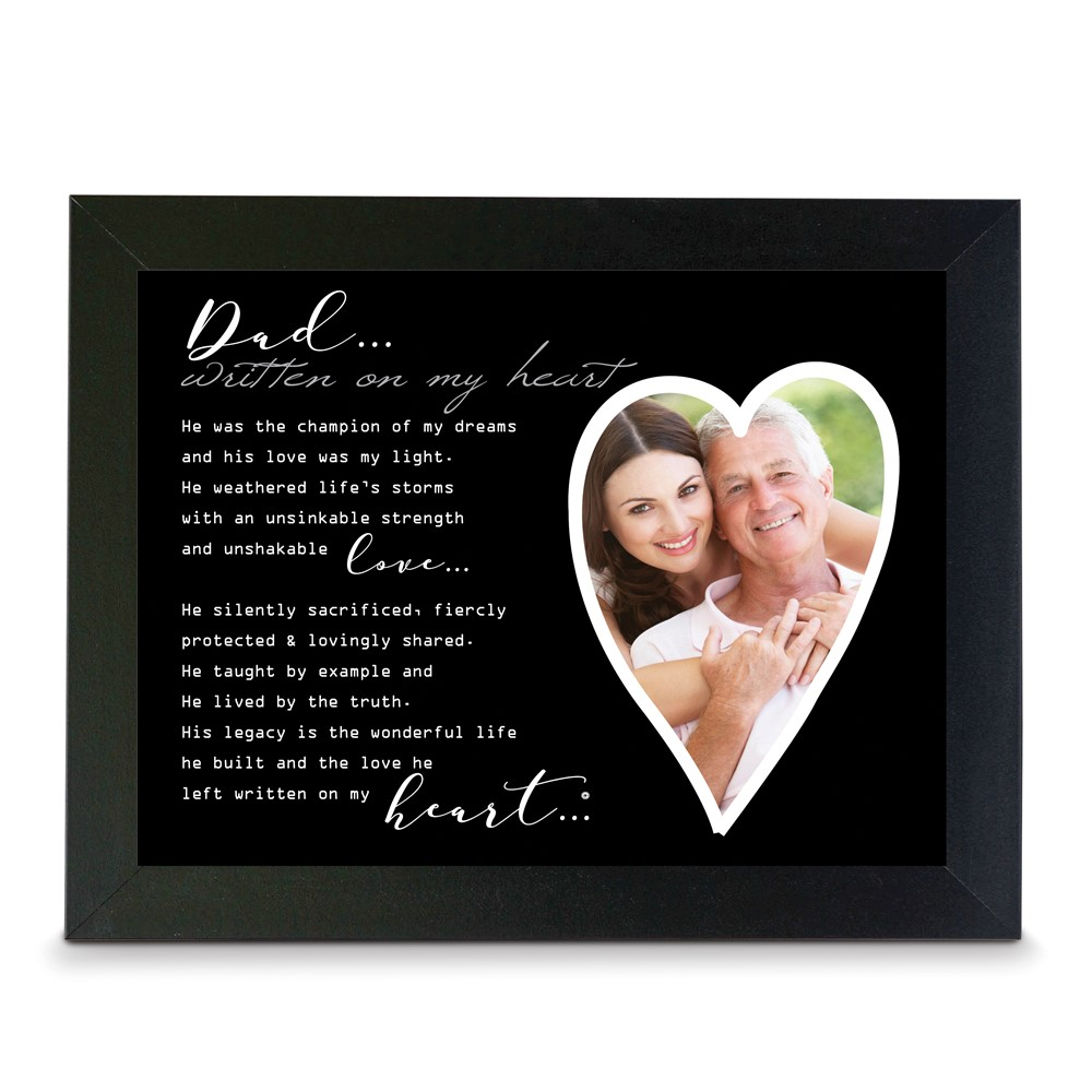 Written on my Heart 4x6 or 5x7 Photo Dad Black Wood Memorial Frame