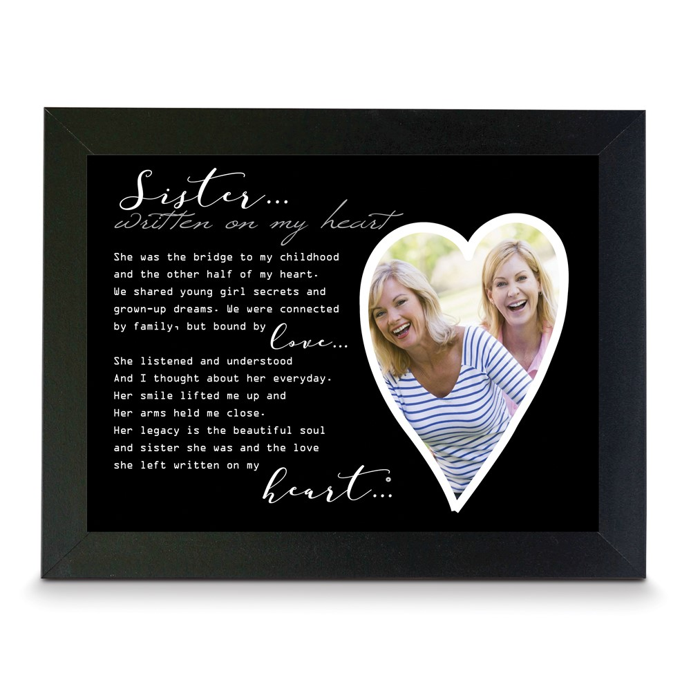 Written on my Heart 4x6 or 5x7 Photo Sister Black Wood Memorial Frame