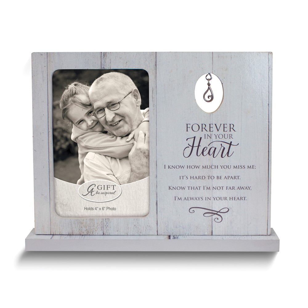Forever In Your Heart Standing Frame w/Tear Charm Holds 4x6 Photo Boxed